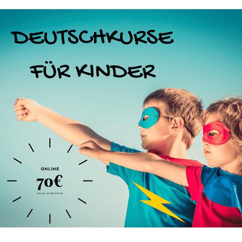 DEUTSCHKURSE FÜR KINDER